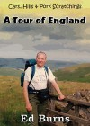 Cars, Hills and Pork Scratchings - A Tour Of England - Edward Burns