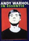 Andy Warhol in essentie - Hans den Hartog Jager