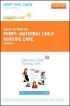 Maternal Child Nursing Care - Pageburst E-Book on Vitalsource (Retail Access Card) - Shannon E. Perry, Marilyn J. Hockenberry, Deitra Leonard Lowdermilk