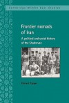 Frontier Nomads of Iran: A Political and Social History of the Shahsevan - Richard Tapper