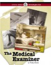 The Medical Examiner (Crime Scene Investigations) - Toney Allman