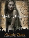 Mortal Obligation - Nichole Chase