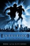 Intuition (The Elite Series #1) - Lauren Murphy, Jayne Fordham