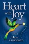 Heart with Joy - Steve Cushman