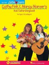 Cathy Fink and Marcy Marxer's Kids' Guitar Songbook [With Music CD] - Cathy Fink