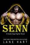Senn (A Cocky Cage Fighter Novel Book 5) - Lane Hart
