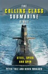 The Collins Class Submarine Story - Peter Yule, Derek Woolner
