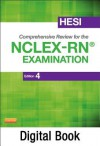 Hesi Comprehensive Review for the NCLEX-RN Examination - Pageburst on Vitalsource - HESI