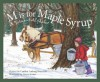 M Is For Maple Syrup: A Vermont Alphabet (Discover America State by State) - Cynthia Furlong Reynolds, Ginny Joyner