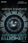 Kinder der Ewigkeit: Roman (German Edition) - Andreas Brandhorst