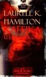 Kafejka u Lunatyków - Laurell K. Hamilton