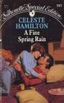 A Fine Spring Rain - Celeste Hamilton