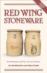 Red Wing Stoneware: An Identification and Value Guide - Dan Depasquale, Gail Depasquale, Larry Peterson, Depasquale and Peterson