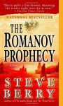 The Romanov Prophecy A Novel - Steve Berry