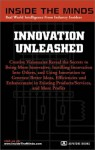 Inside the Minds: Innovation Unleashed - Chief Innovation Officers on the Way to Empower the Creativity in Yourself and Your Team - Aspatore Books, Inside the Minds, Tom Kettler