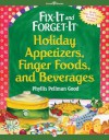 Fix-It and Forget-It Holiday Appetizers, Finger Foods, and Beverages - Phyllis Pellman Good