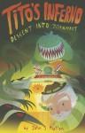 Tito's Inferno: Descent into TitanMart - John Hutton