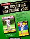 The Scouting Notebook - Stats Inc, Don Zminda, Jim Caltis, Jim Callis