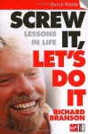 Screw It, Let's Do It: Lessons In Life (Quick Reads) - Sir Richard Branson