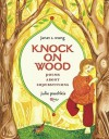 Knock on Wood: Poems About Superstitions - Janet S. Wong