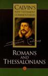 Romans and Thessalonians (Calvin's New Testament Commentaries, Vol 8) - John Calvin
