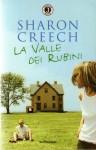 La Valle dei Rubini - Sharon Creech, Raffaella Belletti