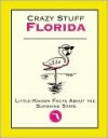 Crazy Stuff Florida - Cliff Road Books