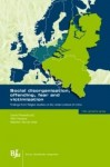 Social Disorganisation, Offending, Fear and Victimisation: Findings from Belgian Studies on the Urban Context of Crime - Lieven Pauwels, Wim Hardyns, Maarten Van De Velde