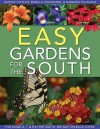 Easy Gardens for the South - Pamela Crawford, Harvey Cotten, Barbara Pleasant