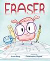 Eraser - Anna Kang, Christopher Weyant