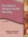 Psychiatric Mental Health Nursing - Noreen Cavan Frisch, Lawerence E. Frisch
