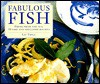 Fabulous Fish Recipes - Liz Trigg