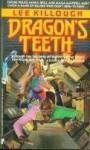 Dragon's Teeth - Lee Killough