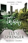 Thaw - Elyse Springer
