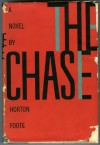 The Chase: A Novel - Horton Foote