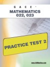 GACE Mathematics 022, 023 Practice Test 2 - Sharon Wynne