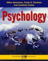 Introduction to Social Psychology: A European Perspective - Miles Hewstone, Frank Fincham, Jonathan Foster, Wolfgang Stroebe, Klaus Jonas