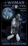Supernatural Selection (A Woman Among Wolves, #3) - Dani Williams