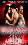 Blood Moon - Jae Lynne Davies