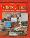 Writer's Choice: Grammar and Composition, Grade 7 - Glencoe/McGraw-Hill