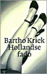 Hollandse Fado - Bartho Kriek