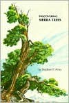 Discovering Sierra Trees (Discovering Sierra Series) - Stephen F. Arno, Jane Gyer