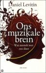 Ons muzikale brein - Daniel Levitin