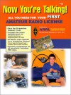 Now You're Talking!: All You Need to Get Your First Ham Radio License - Larry D. Wolfgang