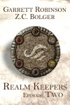 Realm Keepers: Episode Two - Garrett Robinson