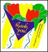 Thank You!: Thoughts On Friendship And Gratitude - Peggy Bresnick