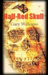 Half-Red Skull - Gary Williams