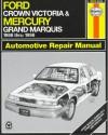 Ford Crown Victoria & Mercury Grand Marquis Automotive Repair Manual: Models Covered: Ford Crown Victoria And Mercury Grand Marquis 1988 Through 1996 (Haynes Auto Repair Manual Series) - Mark Ryan, John Harold Haynes