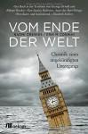 Vom Ende der Welt: Chronik eines angekündigten Untergangs - Naomi Oreskes, Erik M. Conway, Gabriele Gockel