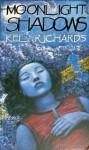 Moonlight Shadows - Kel Richards
